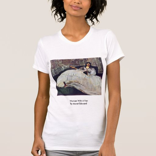 Woman With A Fan By Manet Edouard T Shirt