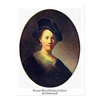 Woman With A Feathered Beret By Rembrandt Post Cards