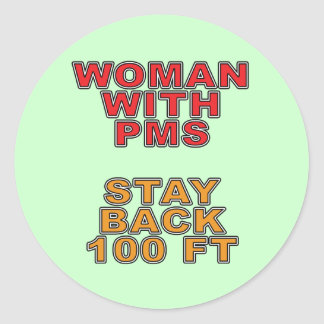 Woman With PMS Classic Round Sticker