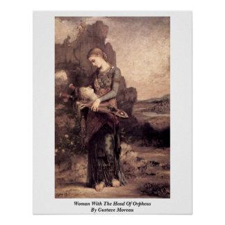 Woman With The Head Of Orpheus By Gustave Moreau Print