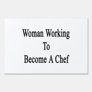 Woman Working To Become A Chef Lawn Sign