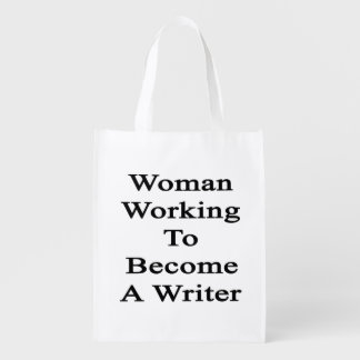 Woman Working To Become A Writer Grocery Bags
