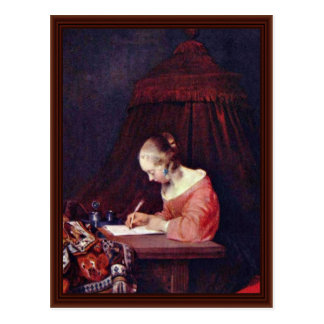 Woman Writing A Letter.,  By Gerard Ter Borch Post Card