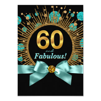 Womans 60th Birthday Teal Blue and Gold 4.5x6.25 Paper Invitation Card