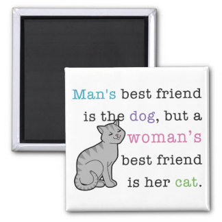 Woman's Best Friend - Her Cat 2 Inch Square Magnet