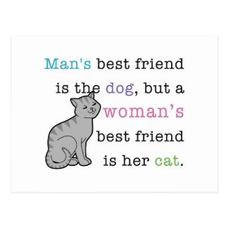 Woman's Best Friend - Her Cat Postcard