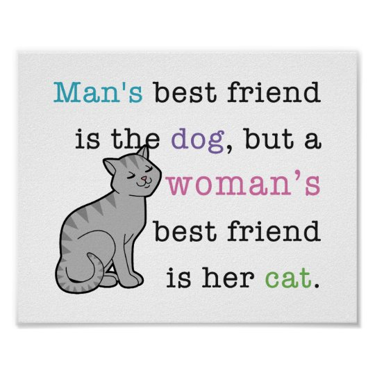 Woman's Best Friend - Her Cat poster