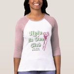 Womans Hole In One Bragging Rights Customized Golf T-Shirt