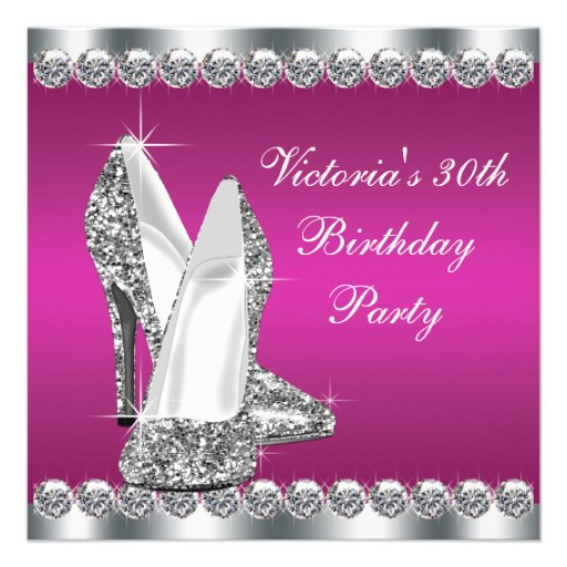 Womans Hot Pink 30th Birthday Party Personalized Invite