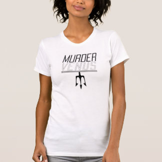 Woman's Murder Venus T-shirt