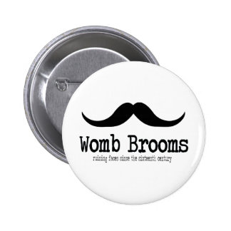 Womb Brooms 2 Inch Round Button