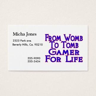 Womb To Tomb Gamer Business Card