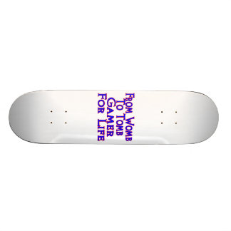 Womb To Tomb Gamer Skate Board Deck