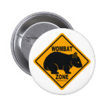 Wombat Zone Sign Pinback Buttons