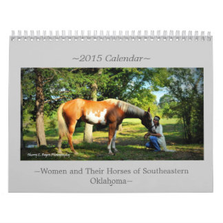 ~Women and Their Horses of Southeastern Oklahoma~ Calendars