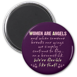 Women are Angels 2 Inch Round Magnet