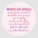Women are Angels Classic Round Sticker