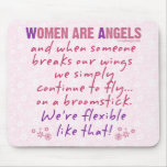 Women are Angels Mouse Pads