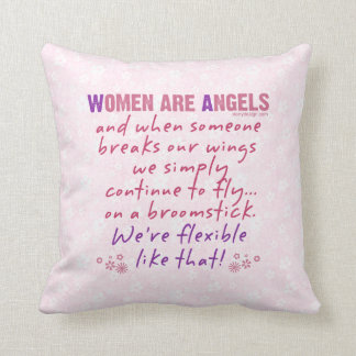 Women are Angels Throw Pillow