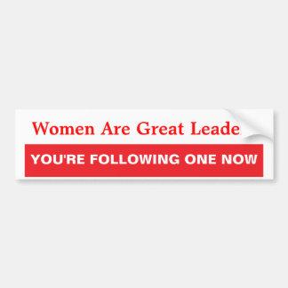 Women Are Great Leaders Car Bumper Sticker