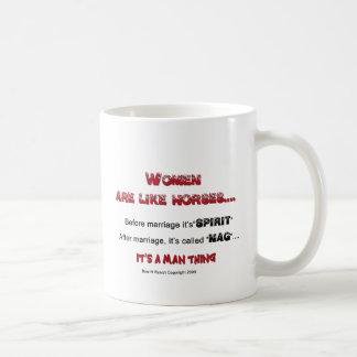 Women Are Like Horses Coffee Mug