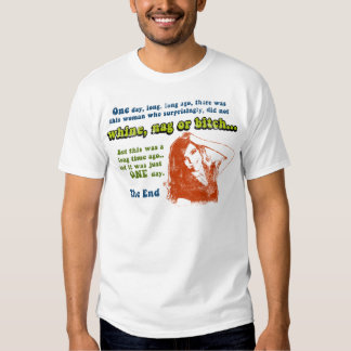 Women are Pain in the Butt T-shirt