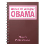 Women Are Voting For Obama Notebook