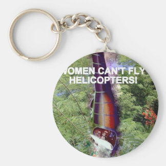 WOMEN CAN'T FLY HELICOPTERS BASIC ROUND BUTTON KEYCHAIN