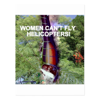 WOMEN CAN'T FLY HELICOPTERS POSTCARD