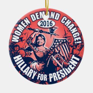 Women Demand Hillary 2016 Ceramic Ornament