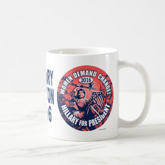 Women Demand Hillary 2016 Classic White Coffee Mug