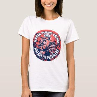 Women Demand Hillary 2016 T-Shirt