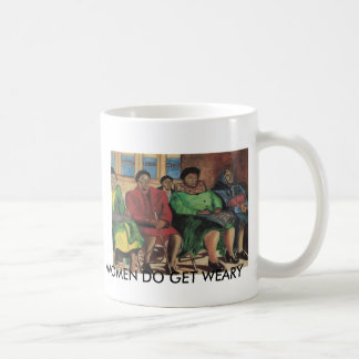 Women Do Get Weary By Alice Patrick Classic White Coffee Mug