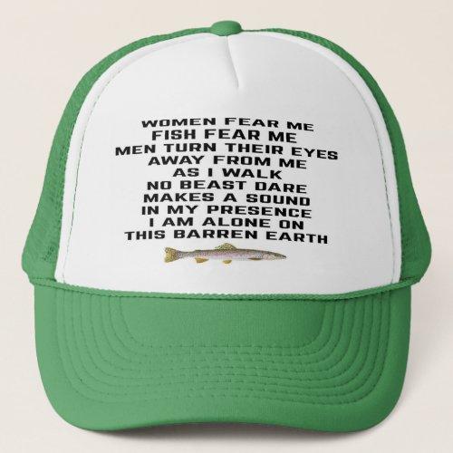 Women fear me fish fear me trucker hat