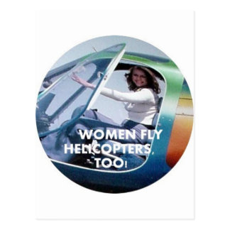 WOMEN FLY HELICOPTERS TOO POSTCARDS