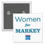 WOMEN FOR MARKEY PIN