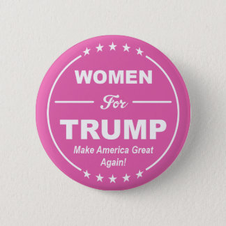 WOMEN FOR TRUMP! Pink Patriot! Girl Power! GOP USA Button
