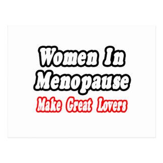 Women In Menopause Make Great Lovers Postcard
