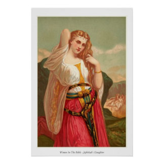 Women In The Bible - Jephthah's Daughter Poster