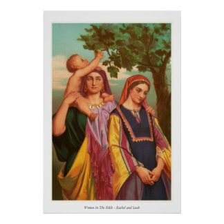 Women In The Bible - Rachel and Leah Poster