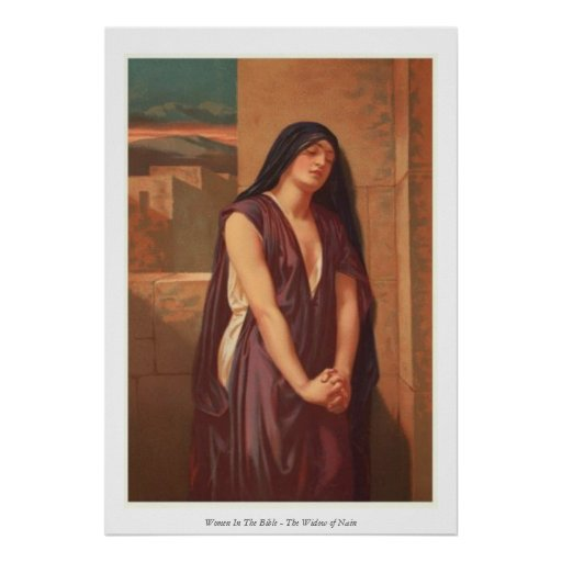 Women In The Bible - The Widow of Nain Poster