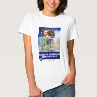 Women Joining the Weather Service WWII T-shirts