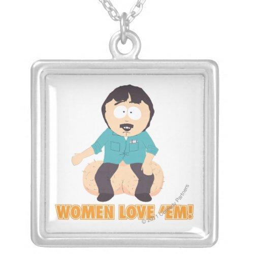 Women Love 'Em! necklace