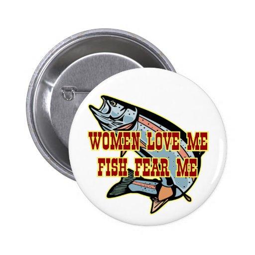 Women Love Me Fish Fear me 2 Inch Round Button