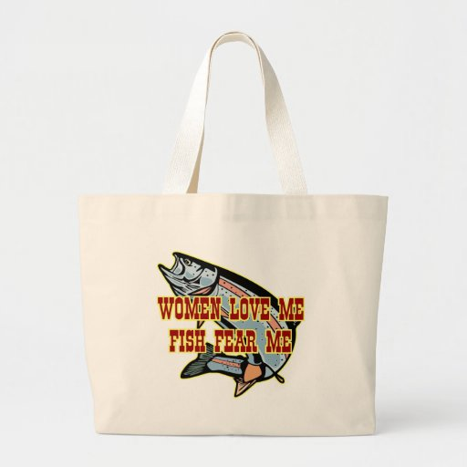 Women Love Me Fish Fear me Bag