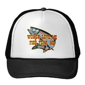 Women Love Me Fish Fear me Trucker Hat