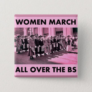 Women March All Over the BS 2 Inch Square Button