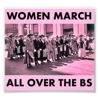 "Women March All Over the BS 5.77""x5.3"" Kodak Print"