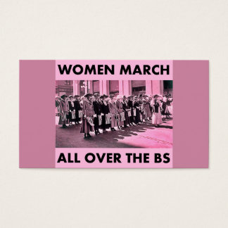 Women March All Over the BS Business Cards 100Pack