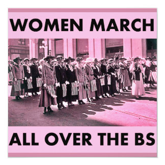 """Women March All Over the BS Invitation 5.25""""x5.25"""""""